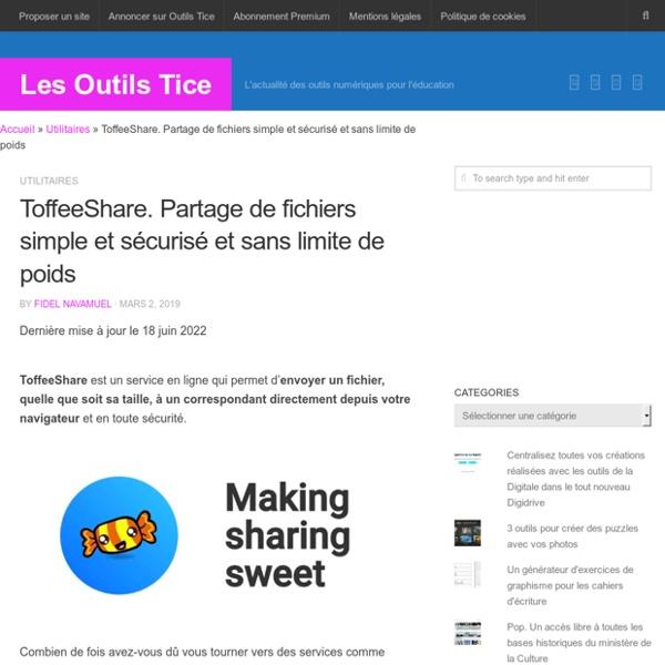 ToffeeShare. Partage de fichiers simple et sécurisé
