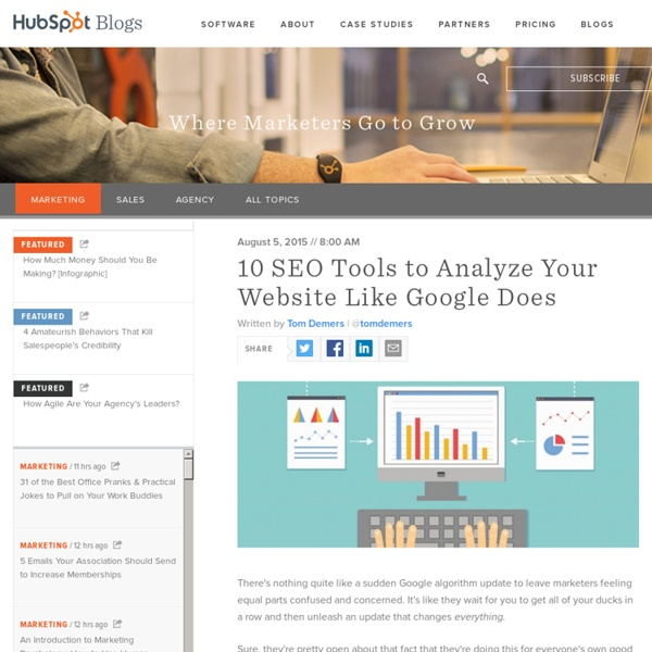 10 SEO Tools to Analyze Your Website Like Google Does