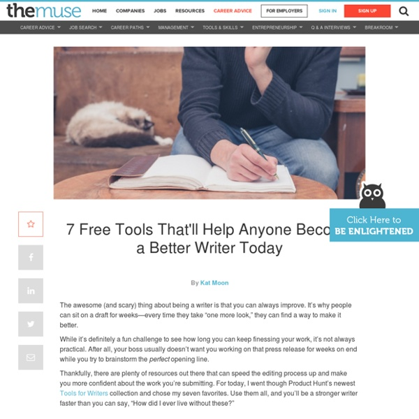 7 free tools for anyone who wants to become a better writer