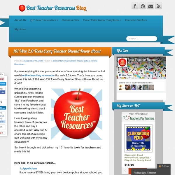 101 Web 2.0 Tools Every Teacher Should Know About