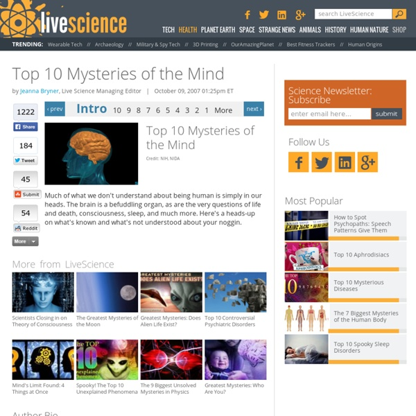 Top 10 Mysteries of the Mind