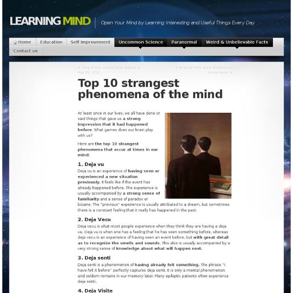 Top 10 strangest phenomena of the mind