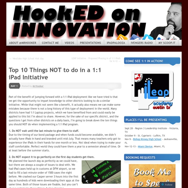 Top 10 Things NOT to do in a 1:1 iPad Initiative «