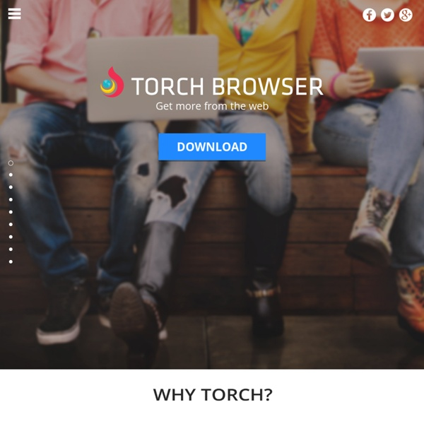 Torch Web Browser - Your All in One Internet Browser