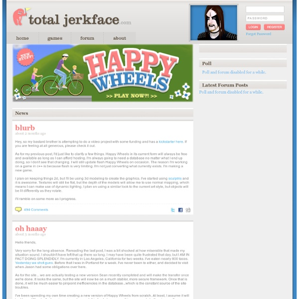 Totaljerkface Com Home Of Happy Wheels Happy Wheels Hacked