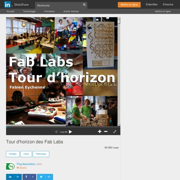 Tour d'horizon des Fab Labs