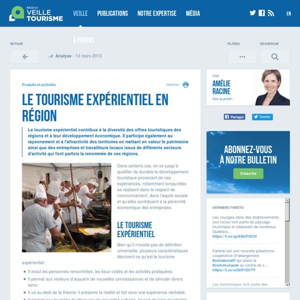 Le tourisme expérientiel en région - Réseau de veille en tourisme
