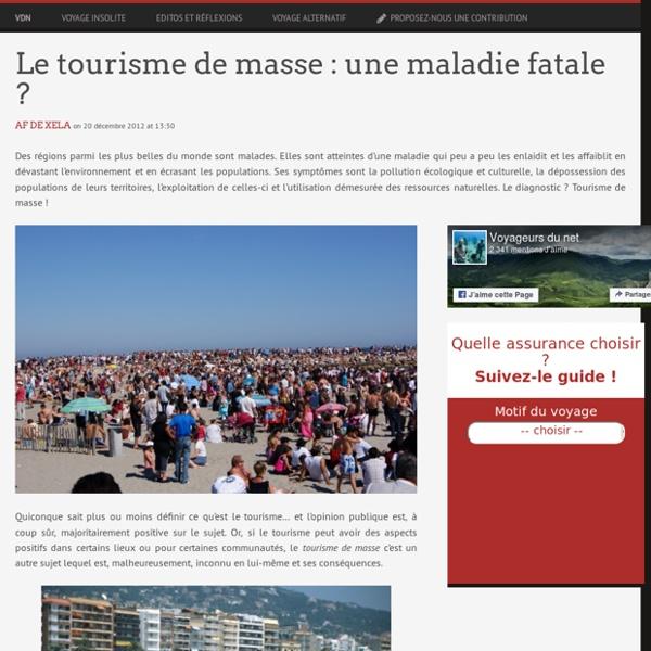 Le tourisme de masse : une maladie fatale ?