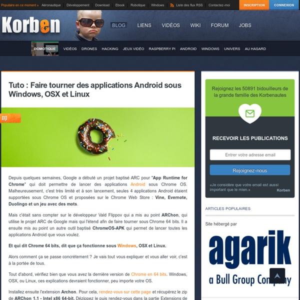 Tuto : Faire tourner des applications Android sous Windows, OSX et Linux - Korben