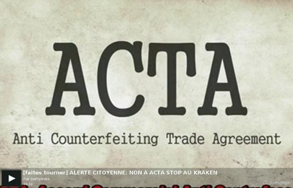 Faites tourner] ALERTE CITOYENNE: NON À ACTA STOP AU KRAKEN - une vidéo Actu et Politique