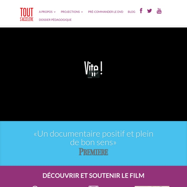 Tout s'accélère, un film de Gilles Vernet