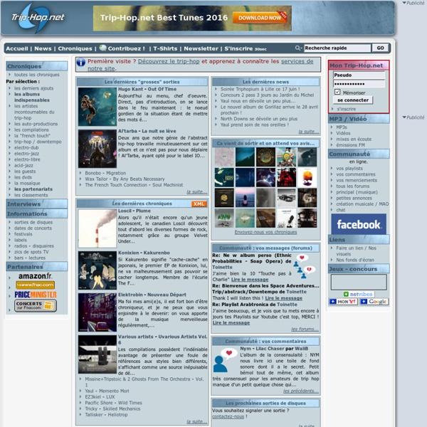 Tout sur le trip-hop, de l'actualité aux indispensables - Trip-Hop.net