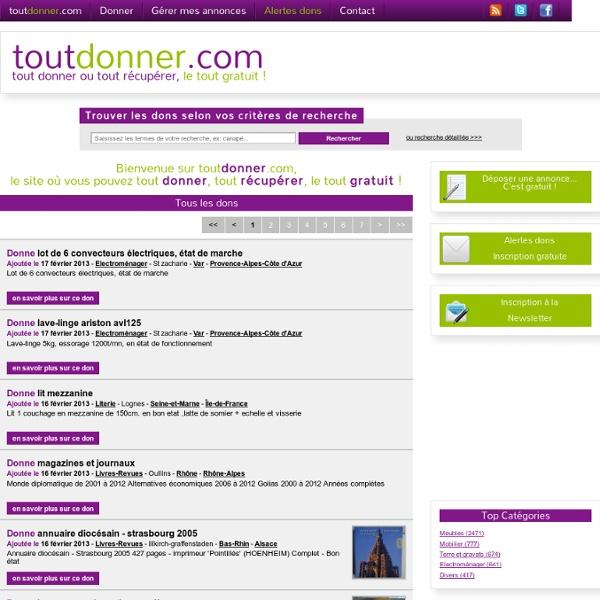 Toutdonner.com, le site de dons pour tout donner, tout récupérer, le tout gratuit