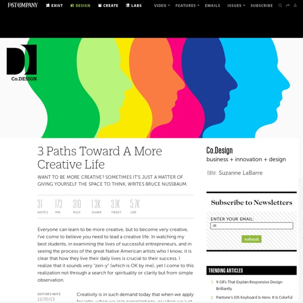 3 Paths Toward A More Creative Life