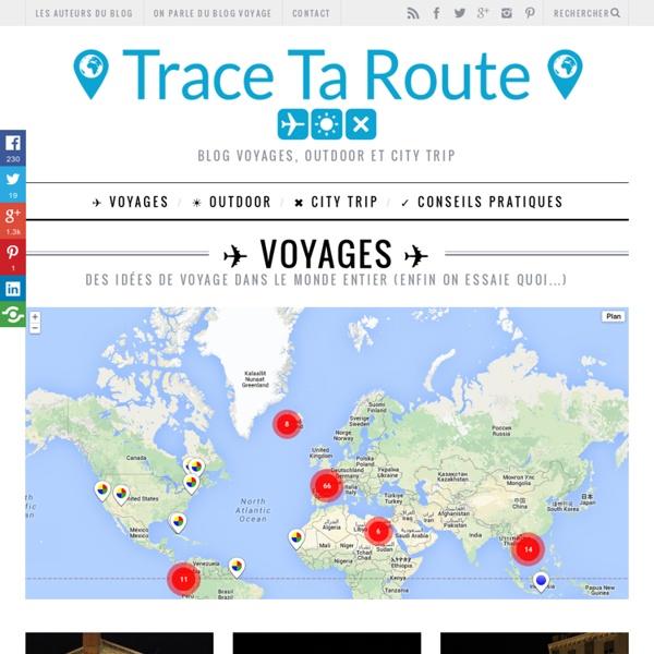 Le blog Voyages 100% trop bien !
