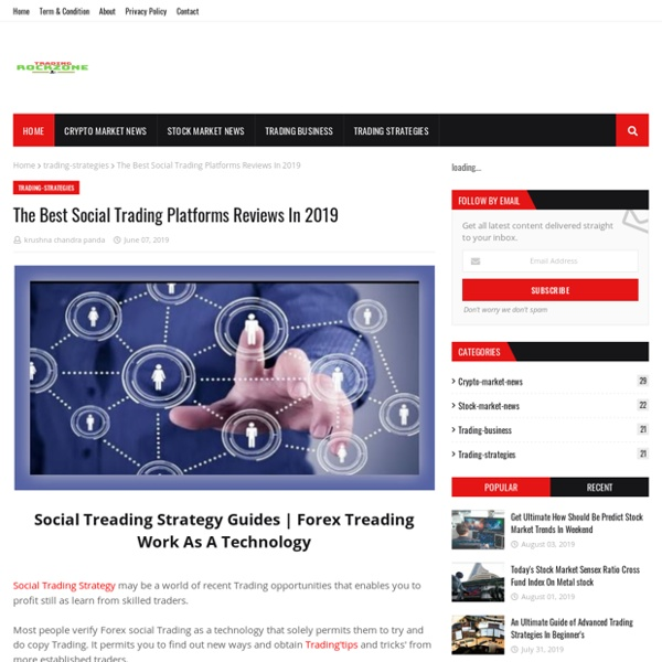 The Best Social Trading Platforms Reviews In 2019