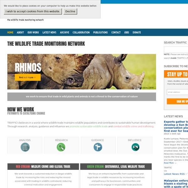 TRAFFIC : Wildlife Trade News