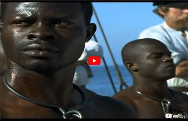Tráfico de escravos - Filme Amistad