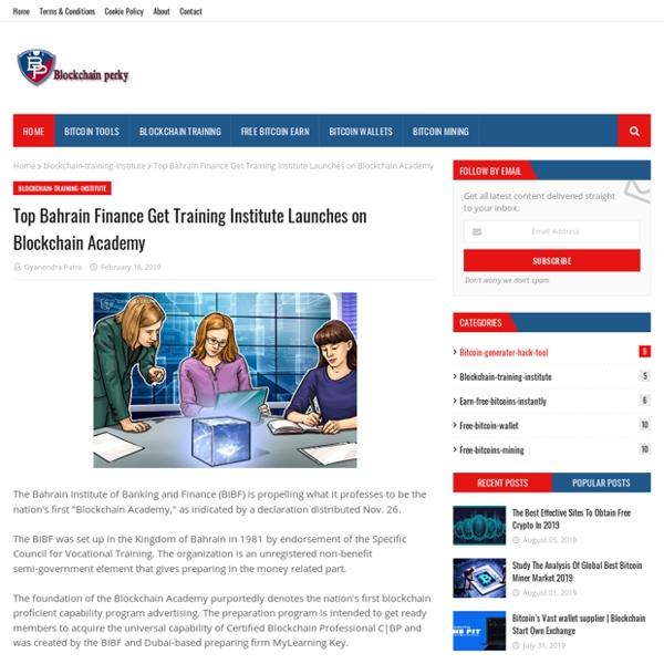 Top Bahrain Finance Get Training Institute Launches on Blockchain Academy
