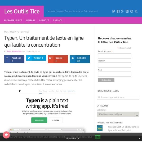 Typen. Un traitement de texte en ligne qui facilite la concentration – Les Outils Tice