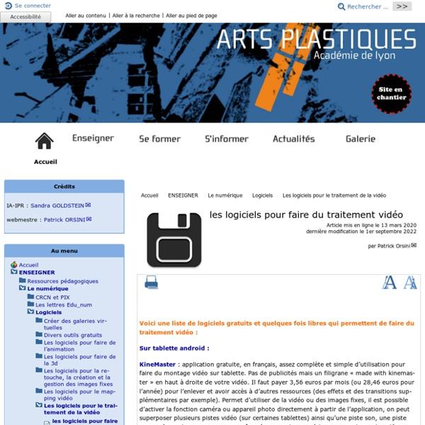 Les logiciels pour faire du traitement vidéo - [Académie de Lyon, Arts plastiques]