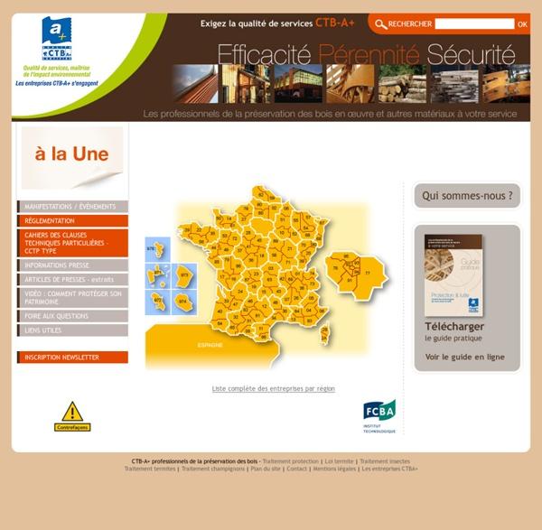 CTBA+ - Traitement et protection du bois - guide, normes, certification, carte termite.