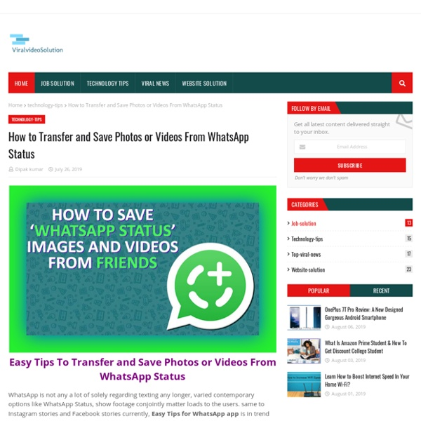 How to Transfer and Save Photos or Videos From WhatsApp Status