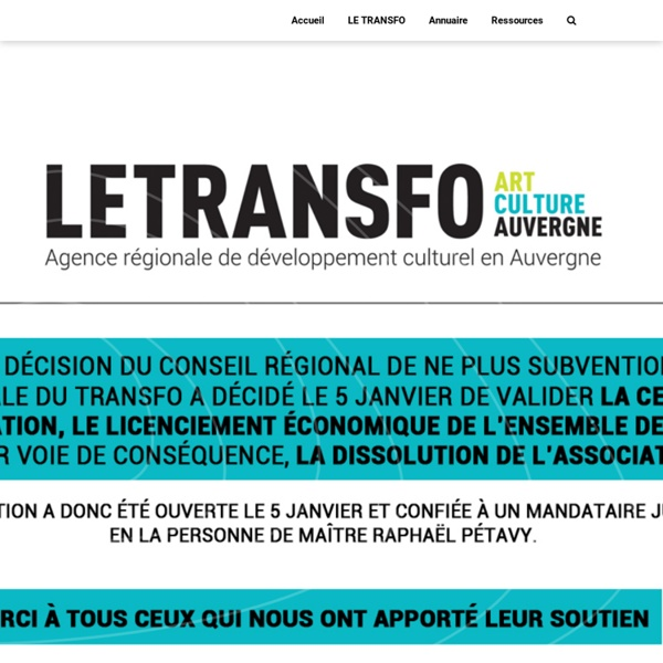 LE TRANSFO - Art et Culture en région Auvergne