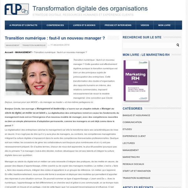 Transition numérique : faut-il un nouveau manager ?Transformation digitale des organisations