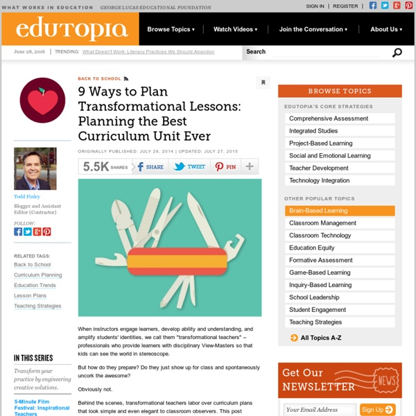 9 Ways to Plan Transformational Lessons: Planning the Best Curriculum Unit Ever