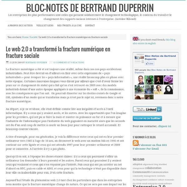 Le web 2.0 a transformé la fracture numérique en fracture sociale - Bloc