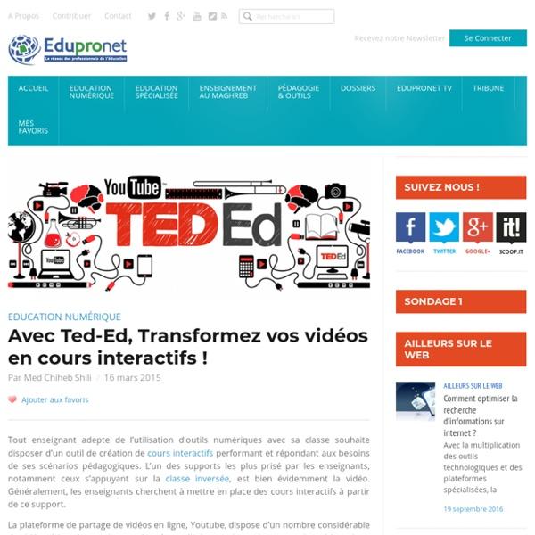 Avec Ted-Ed, Transformez vos vidéos en cours interactifs !
