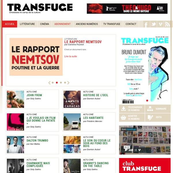 Transfuge - Magazine culturel - Littérature et Cinéma