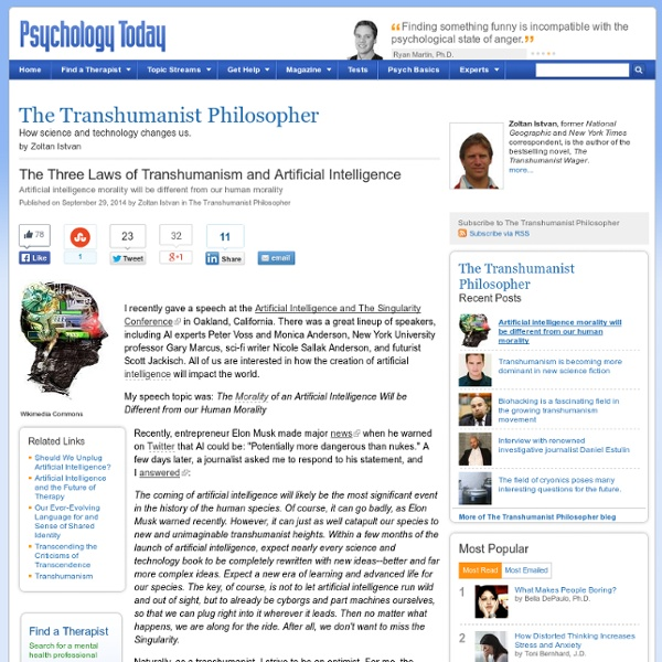 The Three Laws of Transhumanism and Artificial Intelligence