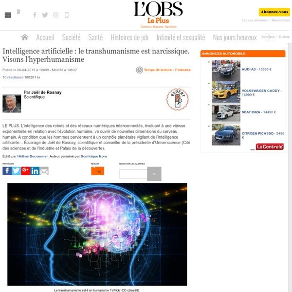 Intelligence artificielle : le transhumanisme est narcissique. Visons l'hyperhumanisme
