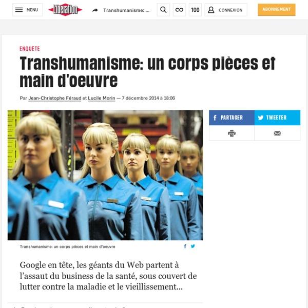 Transhumanisme: un corps pièces et main d'oeuvre