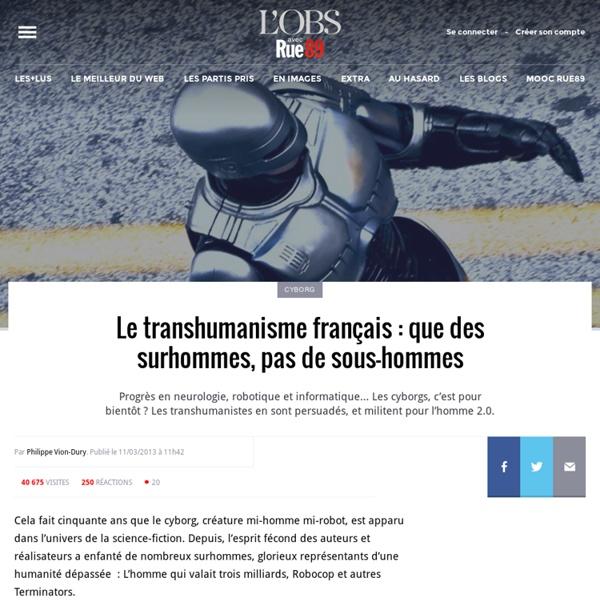 Le transhumanisme français: que des surhommes, pas de sous-hommes
