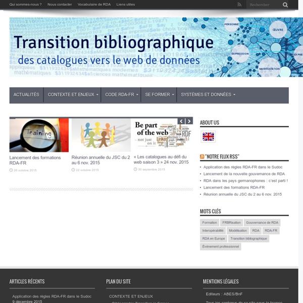 SITE + RSS Transition bibliographique : des catalogues vers le web de données