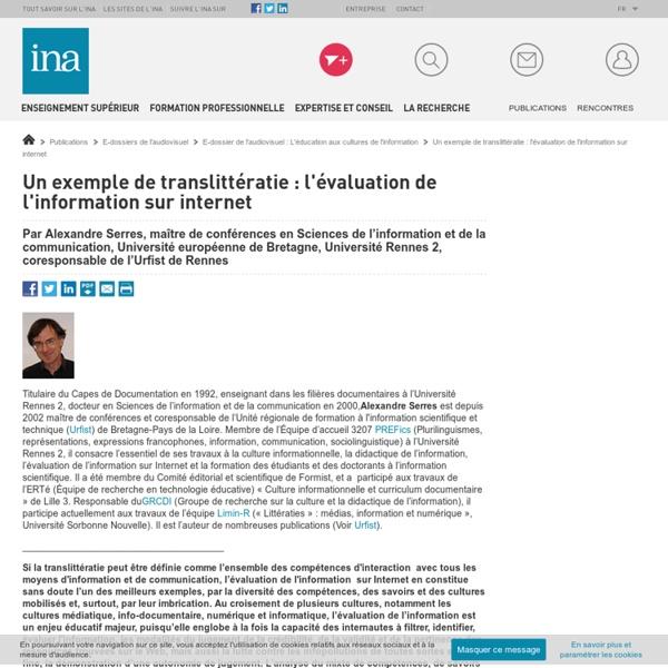Un exemple de translittératie : l'évaluation de l'information sur internet / E-dossier de l'audiovisuel : L'éducation aux cultures de l'information