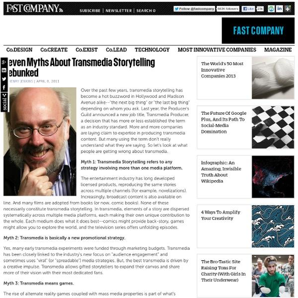 Seven Myths About Transmedia Storytelling Debunked
