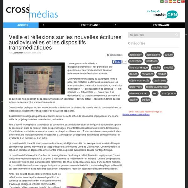 Veille et réflexions sur les nouvelles écritures audiovisuelles et les dispositifs transmédiatiques