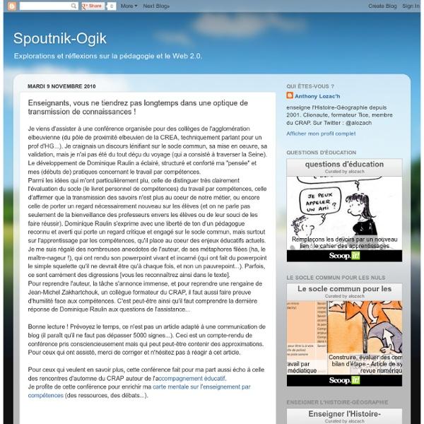 Spoutnik-Ogik: Enseignants, vous ne tiendrez pas longtemps dans une optique de transmission de connaissances !