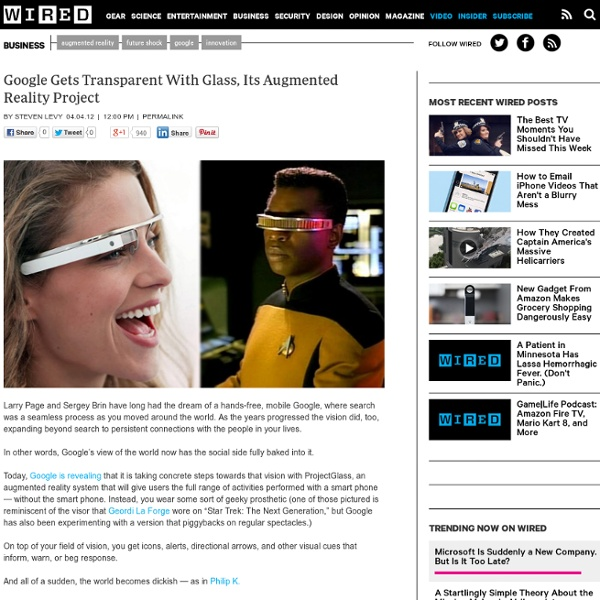 Google Gets Transparent With Glass, Its Augmented Reality Project