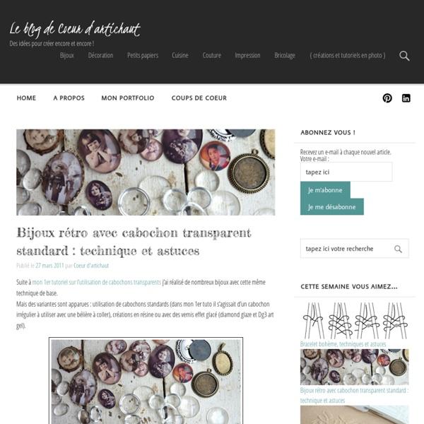 Bijoux rétro avec cabochon transparent standard : technique et astuces