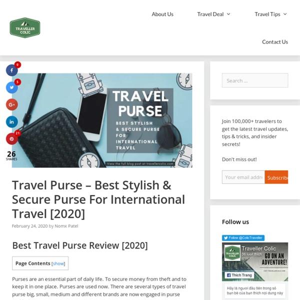 Travel Purse – Best Stylish & Secure Purse For International Travel [2020]