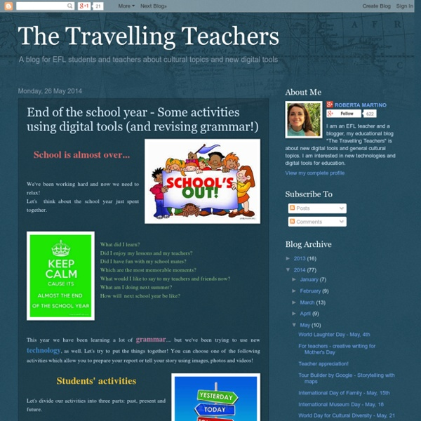 End of the school year - Some activities using digital tools (and revising grammar!)