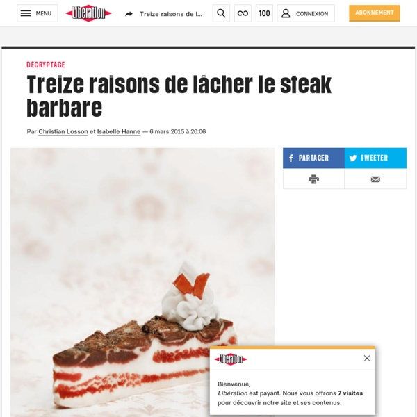 Treize raisons de lâcher le steak barbare