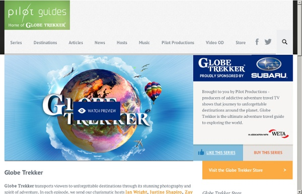 The official Globe Trekker website: Globe Trekker - Browse by series