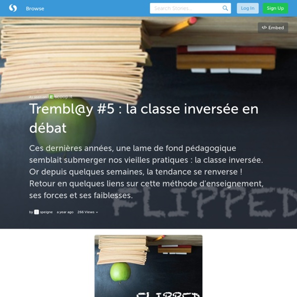 Trembl@y #5 : la classe inversée en débat (with images) · speigne