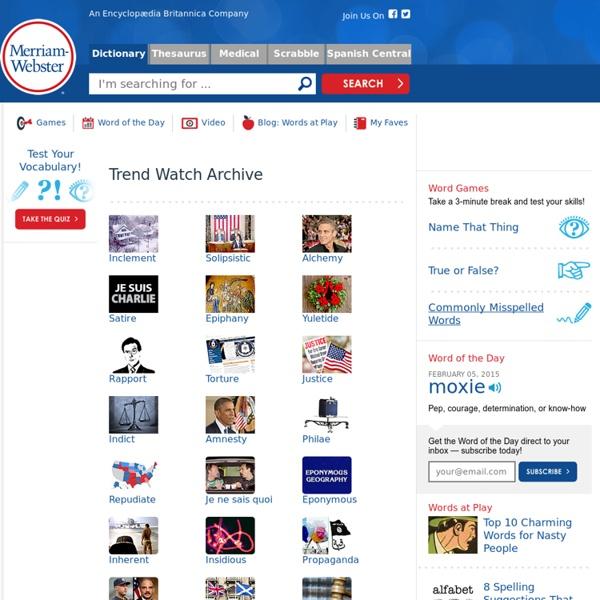 Trend Watch - Merriam-Webster Online